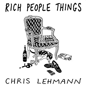 Rich People Things Audiobook