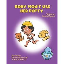 Ruby Won't Use Her Potty