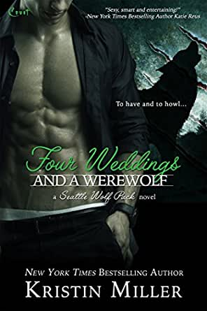four weddings and a werewolf seattle wolf pack book 2