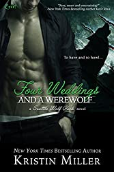 Four Weddings and a Werewolf (Seattle Wolf Pack Book 2)