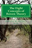 img - for The Eight Concepts of Bowen Theory book / textbook / text book