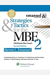 Strategies & Tactics for the MBE 2, Second Edition (Emanuel Bar Review Series) Paperback