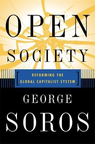Open Society: Reforming Global Capitalism