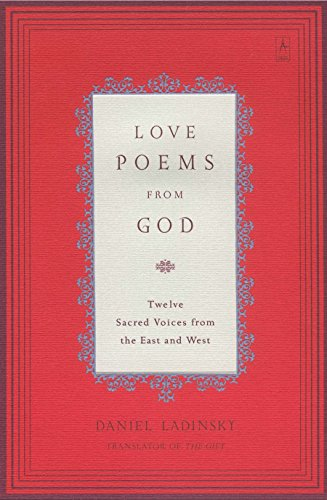 Love Poems from God: Twelve Sacred Voices from the East and West (Compass) (Best Rumi Love Poems)