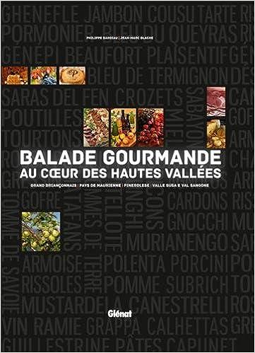 Livres Balade gourmande au coeur des Hautes-Vallées pdf, epub ebook