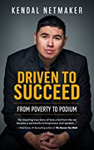 Driven to Succeed: From Poverty to Podium - A First-Nation Success Story