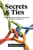 img - for Secrets and Ties: Private Thoughts of Helping Professionals in Small Communities book / textbook / text book