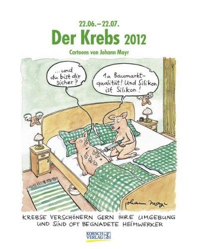 Der Krebs im Jahr 2012: Cartoon-Kalender