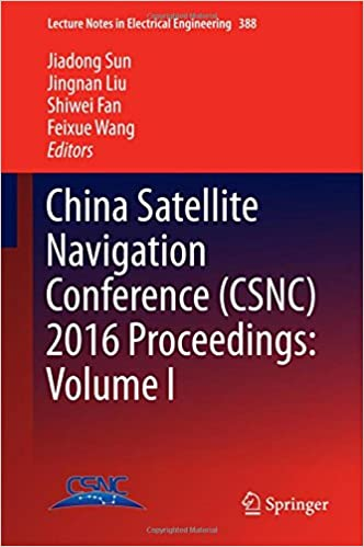 China satellite navigation conference csnc 2016 by jiadong sun china satellite navigation conference csnc 2016 by jiadong sun jingnan liu shiwei fan feixue wang fandeluxe Image collections