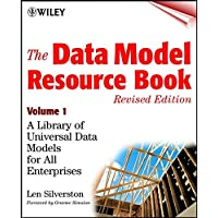 The Data Model Resource Book, Volume 1: A Library of Universal Data Models for All Enterprises: 01