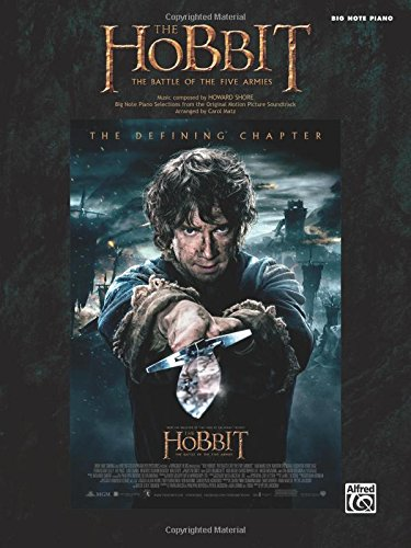 The Hobbit -- The Battle of the Five Armies: Big Note Piano Selections from the Original Motion Picture Soundtrack (Notes Battle)