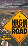 The High Lonesome Road, Betsy Thornton, 0425184552