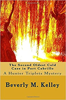 Book The Second Oldest Cold Case in Port Cabrillo A Hunter Triplets Mystery: Volume 2 (Hunter Triplets Mysteries)