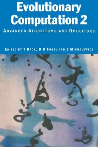 Evolutionary Computation 2 - Advanced Algorithms and Operations