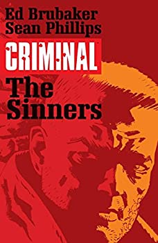Criminal (Vol. 5): The Sinners by Ed Brubaker