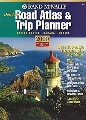 Rand McNally Road Atlas and Trip Planner 2000: United States, Canada, Mexico (Rand Mcnally Deluxe Road Atlas Mid Size)