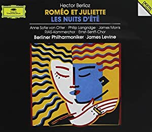 Berlioz: Romeo et Juliette / Les Nuits D'Ete ~ Levine