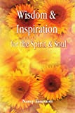 Wisdom and Inspiration for the Spirit and Soul, Nancy Toussaint, 059530768X