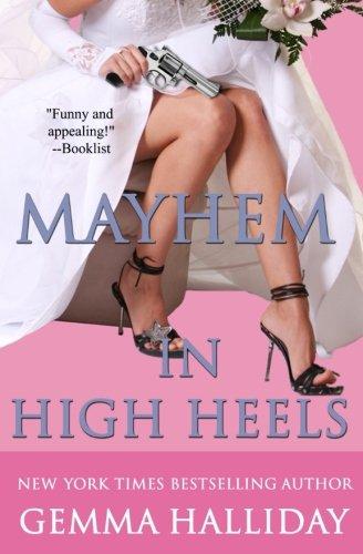 Mayhem in High Heels (High Heels Mystery)