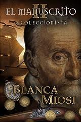 El Manuscrito II: El coleccionista (Spanish Edition) Paperback