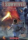 I Survived The Destruction Of Pompeii, 79 A.D.