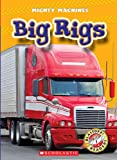 Big Rigs, Kay Manolis, 0531204634