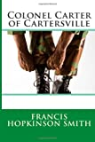 Colonel Carter of Cartersville, Francis Hopkinson Francis Hopkinson Smith, 1495906760
