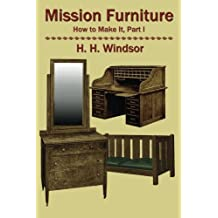Mission Furniture: How to Make It, Part I