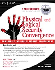 Physical and Logical Security Convergence: Powered By Enterprise Security Management