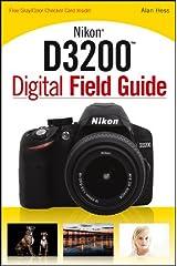Nikon D3200 Digital Field Guide Kindle Edition