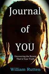 Journal of YOU: Uncovering the Beauty That Is Your Truth Paperback