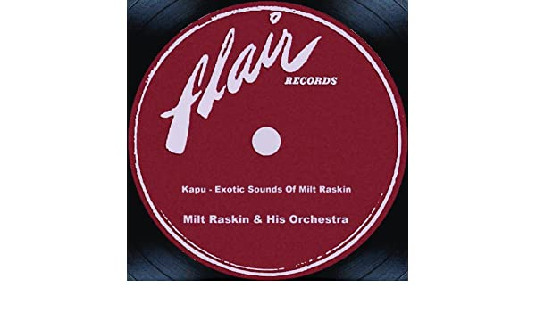 Kapu - Exotic Sounds Of Milt Raskin de Milt Raskin And His ...