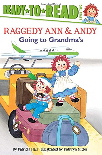 Going to Grandma's (Raggedy Ann) -