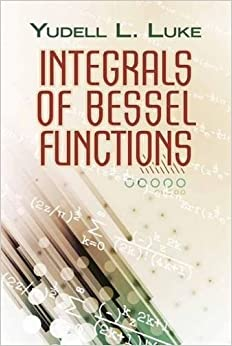 Integrals of Bessel Functions (Dover Books on Mathematics)