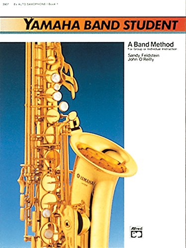 - Yamaha Band Student, Book 1: E-Flat Alto Saxophone (Yamaha Band Method)