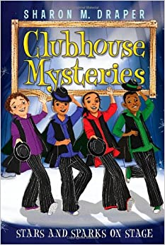 Stars and Sparks on Stage (Clubhouse Mysteries )