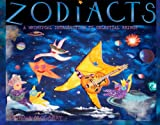 Zodiacts: A Whimsical Introduction to Celestial Beings