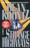 Strange Highways, Dean Koontz, 0613175379