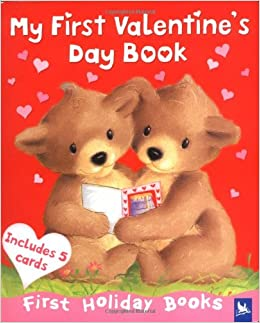 my first valentines day book first holiday books editors of kingfisher 9780753459300 amazoncom books - Valentines Day Book