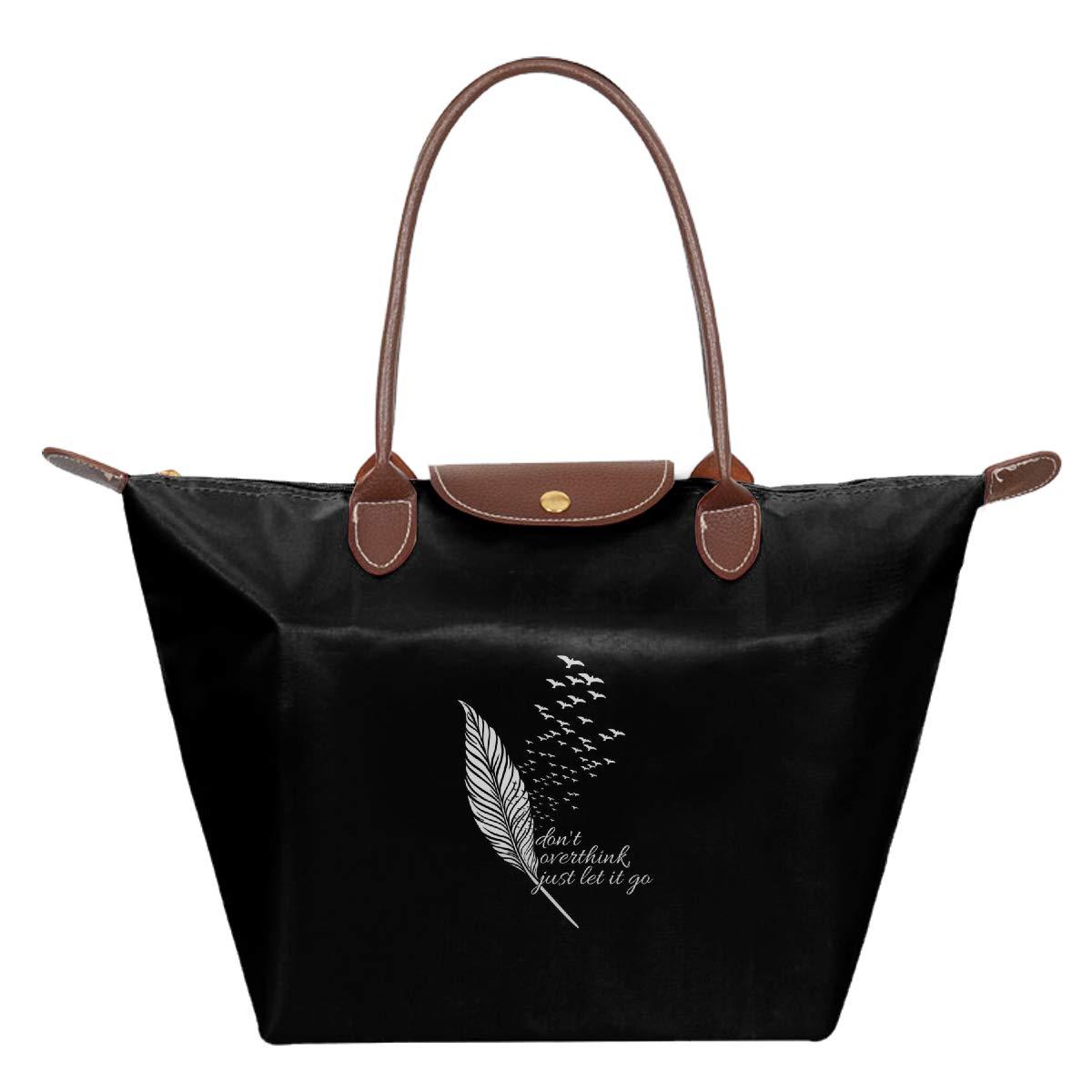 Dont Overthink Just Let It Go Waterproof Leather Folded Messenger Nylon Bag Travel Tote Hopping Folding School Handbags