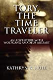 Tory, the Time Traveler, Kathryn Hull and Dorothy L. Shapard, 145123161X