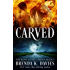 Carved (The Road to Hell Series, Book 2)