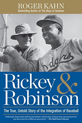 Rickey & Robinson: The Actual, Untold Story of the Integration of Baseball