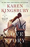 img - for Love Story: A Novel (The Baxter Family) book / textbook / text book