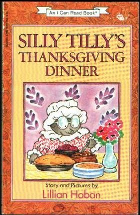 Silly Tilly's Thanksgiving Dinner (I Can Read Books)