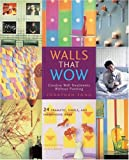 Walls that Wow, Jonathan Fong, 082309961X