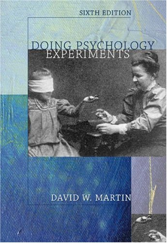 Doing Psychology Experiments (with InfoTrac) (Available Titles CengageNOW)