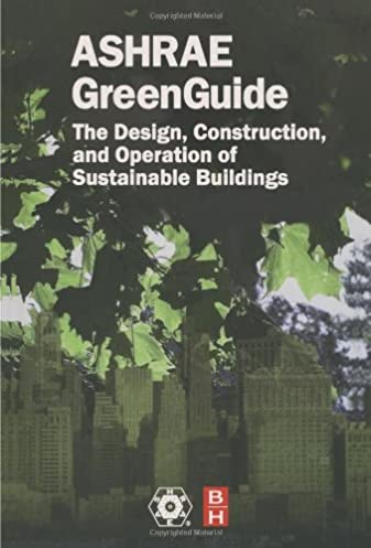 the ashrae greenguide second edition the ashrae green guide series rh amazon com ashrae green guide free download ashrae green guide free download
