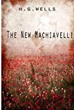 The New Machiavelli, H Wells, 1475272847