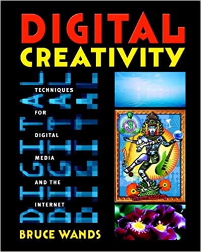 Digital Creativity: Techniques for Digital Media and the